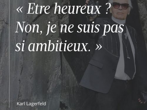 Karl Lagerfeld:  les citations dont on se souviendra