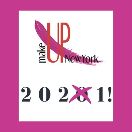 Luxe Pack et MakeUp in New York reportés à 2021