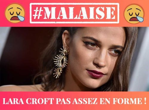 Alicia Vikander aka Lara Croft:  Victime de body shaming !