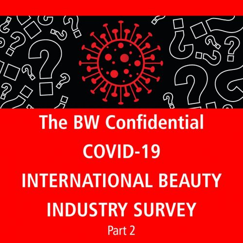 BW Confidential reveals findings from its COVID-19 International Beauty Survey Part 2: Emerging from the Lockdown